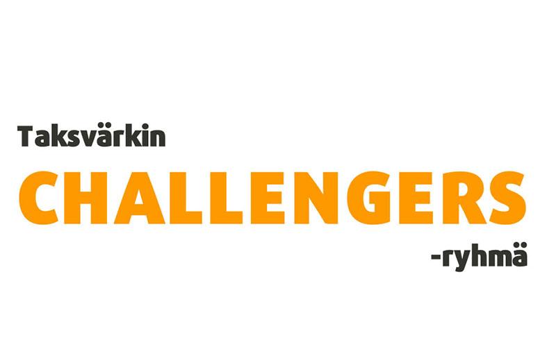 Teksti Taksvärkin Challengers-ryhmä.