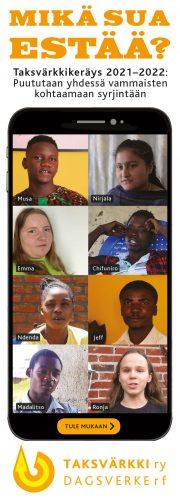 Taksvärkki-kampanjan juliste, jossa keskellä on 8 nuoren kasvokuvat. Yläreunassa teksti Mikä sua estää? Taksvärkkikeräys 2021-2022: puututaan yhdessä vammaisten kohtaamaan syrjintään. Alareunassa teksti Tule mukaan ja Taksvärkki ry:n logo.